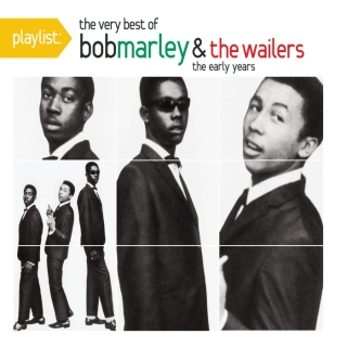 Playlist:The Very Best Of Bob Marley & The Wailers:The Early Years