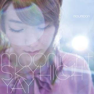 moonlight / SKY HIGH / YAY
