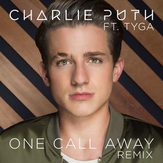 One Call Away (feat. Tyga)