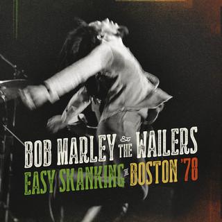 Easy Skanking In Boston \'78