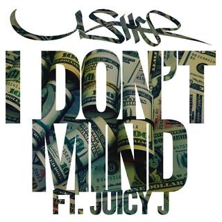 I Don\'t Mind