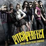 Pitch Perfect (歌喉讚) - 歌喉讚電影原聲帶 (Pitch Perfect OST)