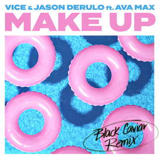 Make Up (Feat. Ava Max) (Black Caviar Remix) - Ava Max