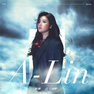 """抱歉 我不抱歉 (電影戀愛好好說主題曲) (I'm Not Sorry (The Movie Theme Song Of """"Love Talk"""")) - A-Lin"""