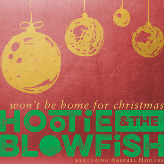 Won't Be Home For Christmas-Hootie & The Blowfish (混混與自大狂)|MyMusic 懂你想聽的